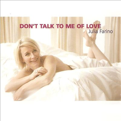 Don't Talk to Me of Love