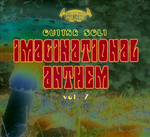 Imaginational Anthems, Vol. 7