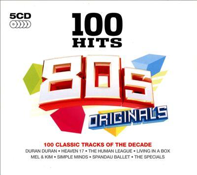 100 Hits: 80s Originals