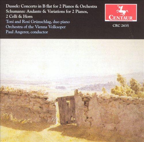 Dussek: Concerto for 2 Pianos; Schumann: Andante & Variations