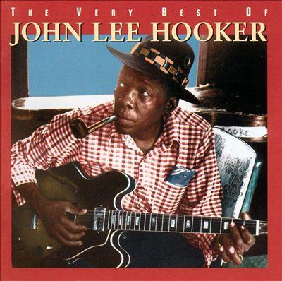 The Very Best of John Lee Hooker [Rhino]