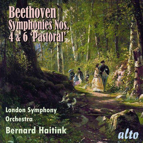 Beethoven: Symphonies Nos. 4 & 6 'Pastoral'