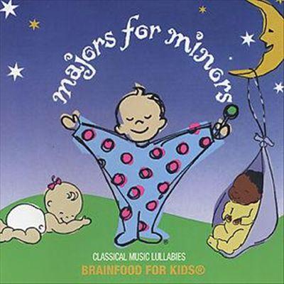 Majors for Minors: Classical Music Lullabies