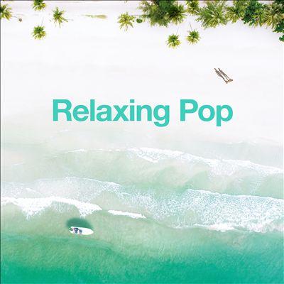 Relaxing Pop