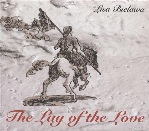 Lisa Bielawa: The Lay of the Love