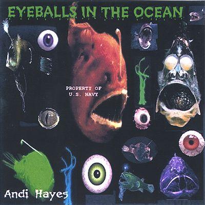 Eyeballs in the Ocean