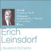 Dvorák: Symphony No. 6; Schumann: Symphony No. 1 'Spring'