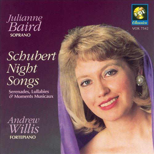 Schubert Night Songs Serenades, Lullabies & Moments Musicaux