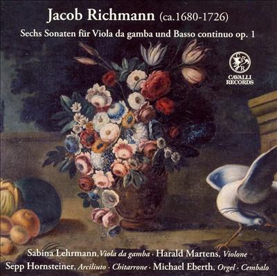 Jacob Richmann: Sechs Sonaten für Viola da gamba und Basso continuo, Op. 1