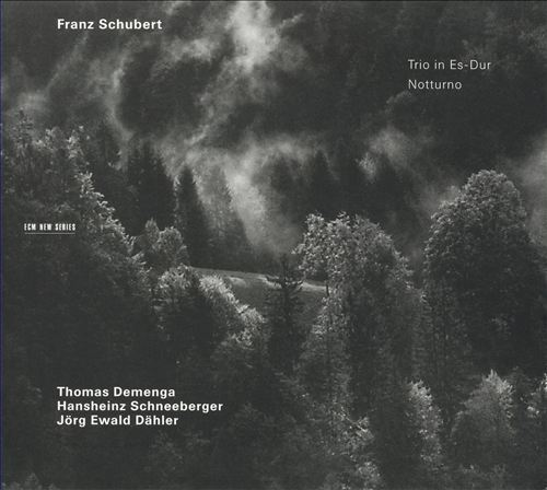 Franz Schubert: Trio in Es-Dur; Notturno