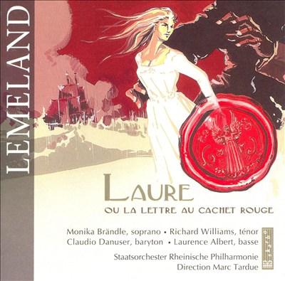 Lemeland: Laure or La lettre au cachet rouge