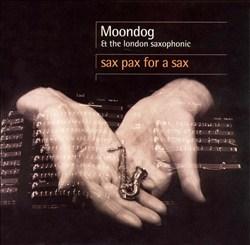 Moondog: Sax Pax for a Sax