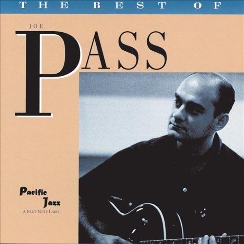 The Best of Joe Pass: Pacific Jazz Years