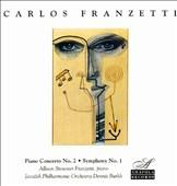 Carlos Franzetti: Piano Concerto No. 2; Symphony No. 1