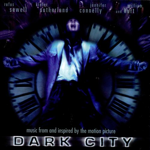Dark City [Music From and Inspired by the Motion Picture]
