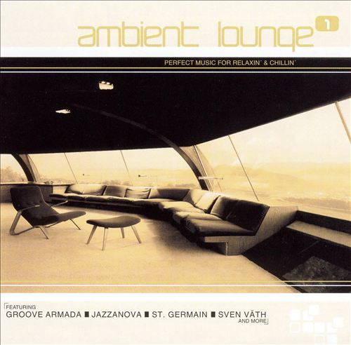 Ambient Lounge, Vol. 1