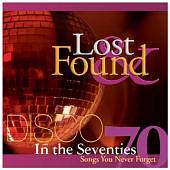 Lost & Found in the Seventies: Disco