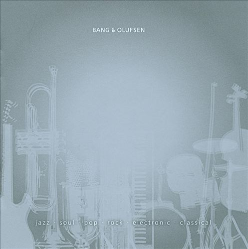Bang & Olufsen: Jazz/Soul/Pop/Rock/Electronic/Classical