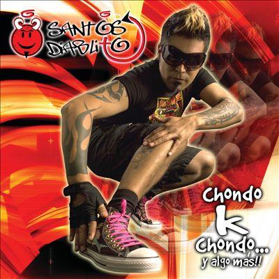 Chondo - K - Chondo y Algo Más