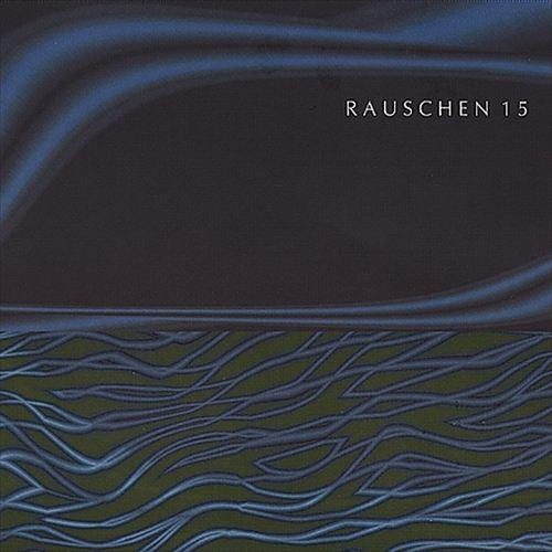 Rauschen, Vol. 15: Mixed by DJ Jasper