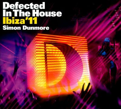 Defected in the House Ibiza '11 mixed by Simon Dunmore