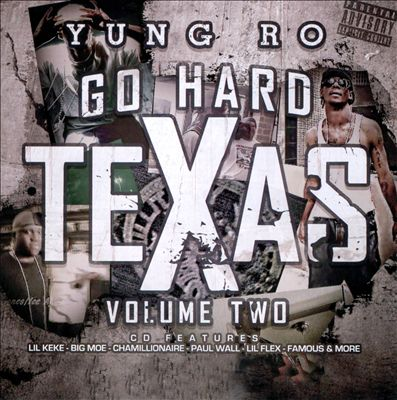 Go Hard Texas, Vol. 2