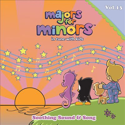 Majors For Minors, Vol. 13: Soothing Sound And Song