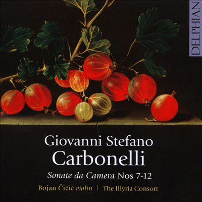 Giovanni Stefano Carbonelli: Sonate da Camera Nos. 7-12