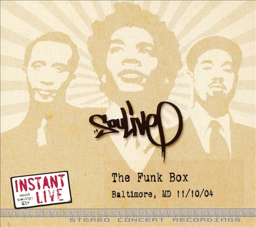 Instant Live: The Funk Box - Baltimore, MD,  11/10/04