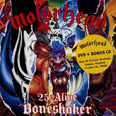 25 & Alive: Boneshaker
