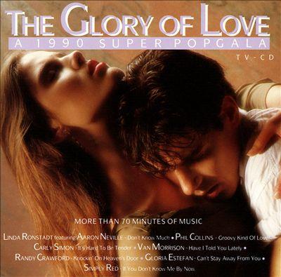 The Glory of Love: A 1990 Super Popgala, Vol. 1