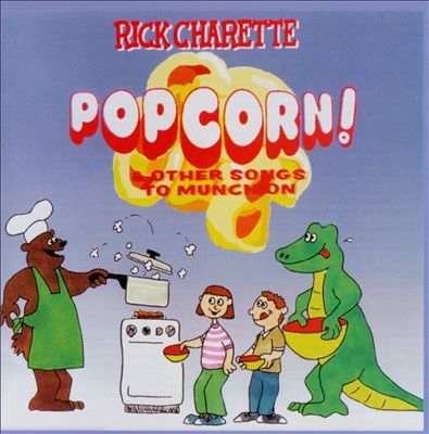 Popcorn! & Other Songs To Munch On