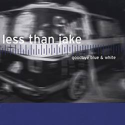 Goodbye Blue and White