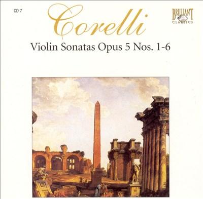 Corelli: Violin Sonatas, Op. 5, Nos. 1-6