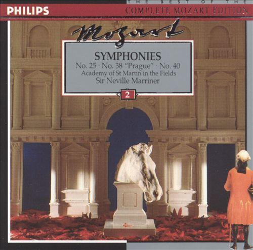 """Mozart: Symphonies Nos. 25, 38 (""""Prague""""), 40"""