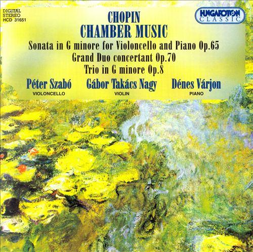 Chopin: Chamber Music