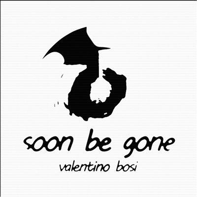 Soon Be Gone