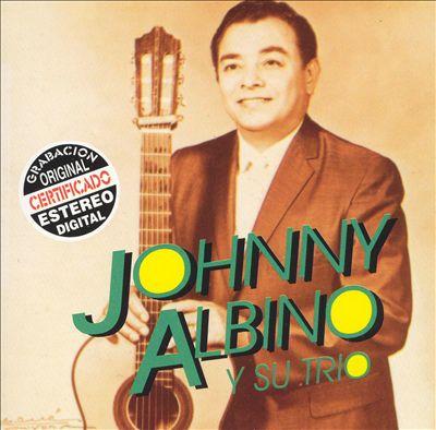Johnny Albino Y Su Trio