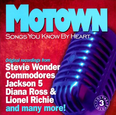 Songs You Know by Heart: Motown, Vol. 3