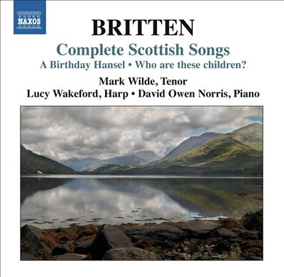 Britten: Complete Scottish Songs
