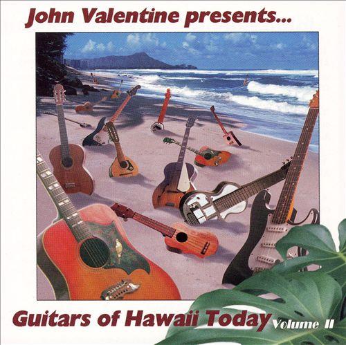 Guitars of Hawaii Today, Vol. 2