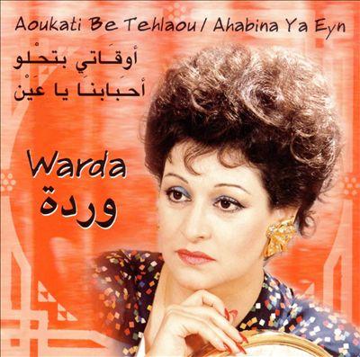 Aoukati Tehlaou/Ahbabina Ya Eyn