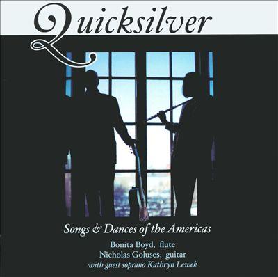 Quicksilver: Songs & Dances of the Americas