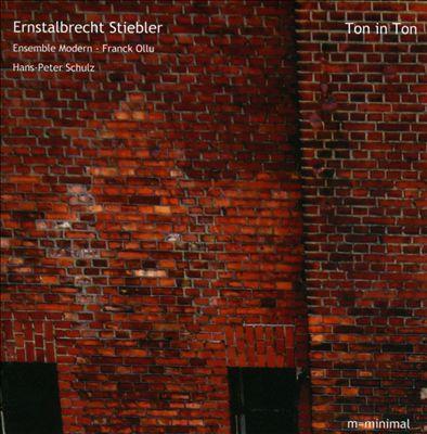 Ernstalbrecht Stiebler: Ton In Ton
