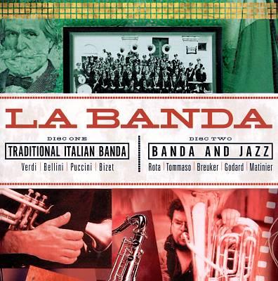 La Banda: Traditional Italian Banda & Jazz