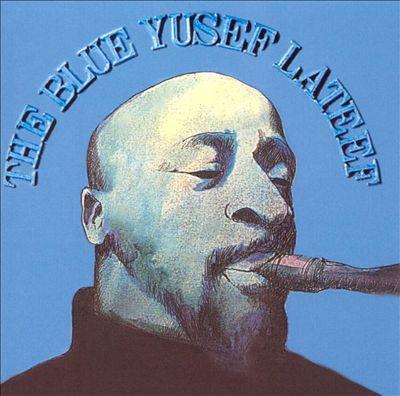The Blue Yusef Lateef