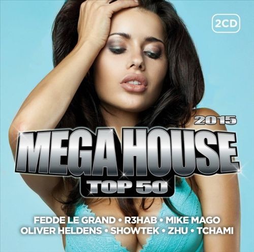 Mega House Top 50: 2015