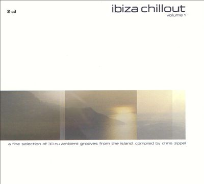 Ibiza Chillout, Vol. 1