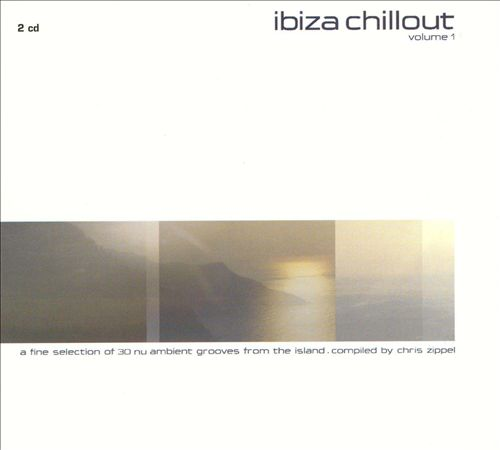 Ibiza Chillout, Vol. 1
