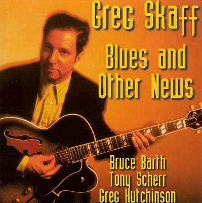 Blues and Other News
